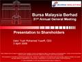Bursa Malaysia Berhad 31st Annual General Meeting