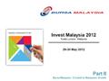 Invest Malaysia Kuala Lumpur Part 2