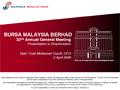 Bursa Malaysia Berhad 32nd Annual General Meeting