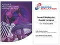 Invest Malaysia, Kuala Lumpur